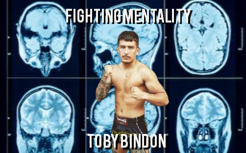 Image for Fighting Mentality – Toby Bindon
